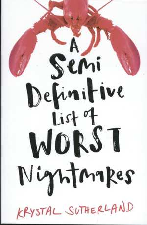 semi-definitive-list-of-worst-nightmares-krystal-sutherland-boek-cover-9781471406614