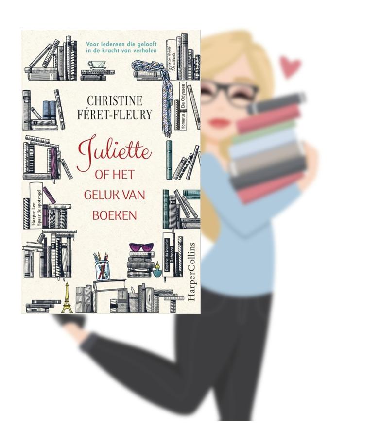 Juliette of het geluk van boeken – Christine Féret-Fleury(Marloes)