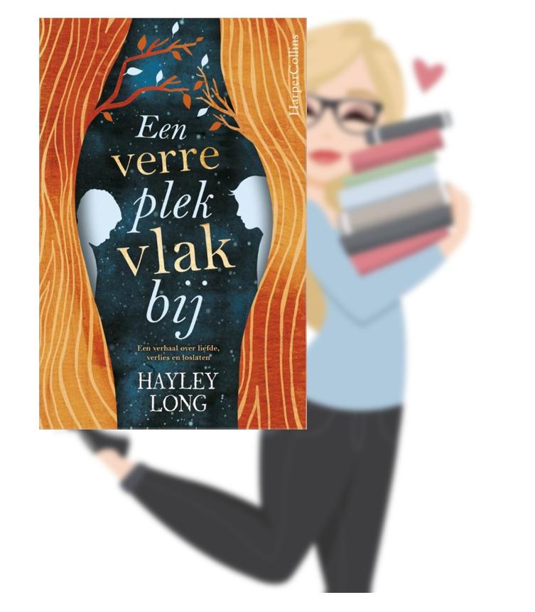 Een verre plek vlakbij – Hayley Long(Marloes)