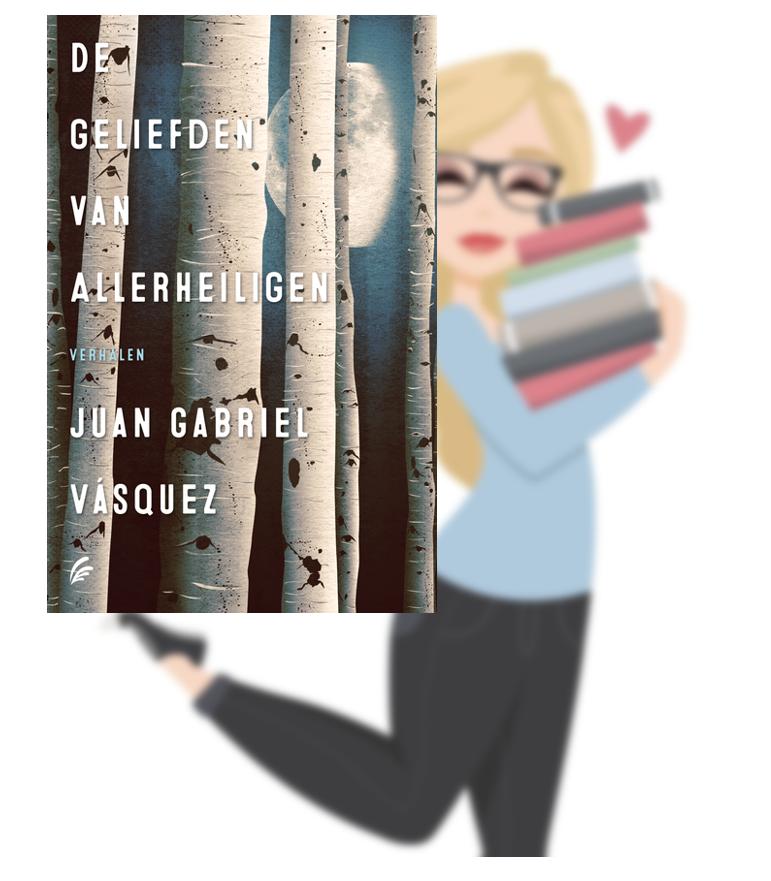 De geliefden van Allerheiligen – Juan Gabriel Vasquez(Marloes)