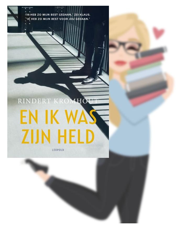 En ik was zijn held – Rindert Kromhout(Marloes)