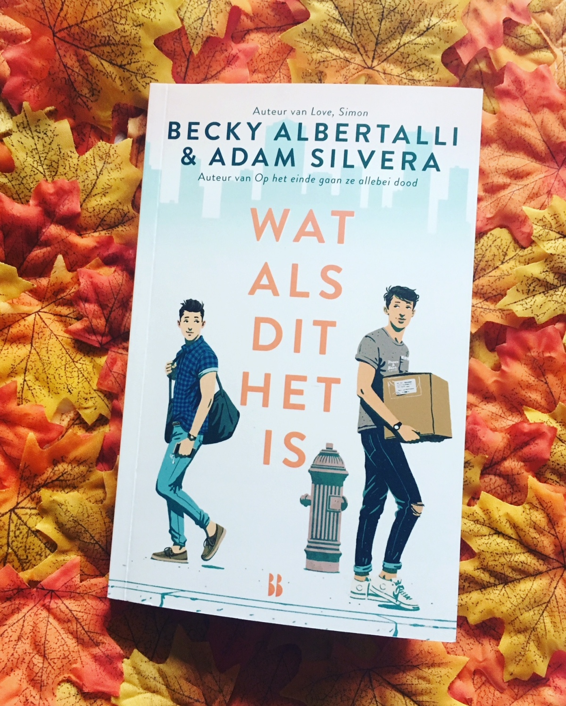 Wat als dit het is – Becky Albertalli & AdamSilvera