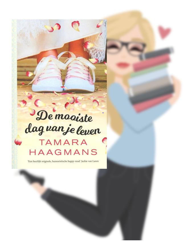 De mooiste dag van je leven – TamaraHaagmans