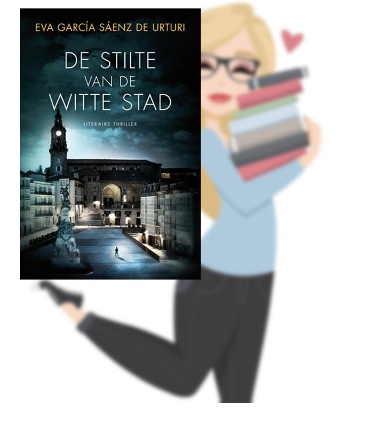 De stilte van de witte stad – Eva Garcia Saenz de Urturi(Lisa)