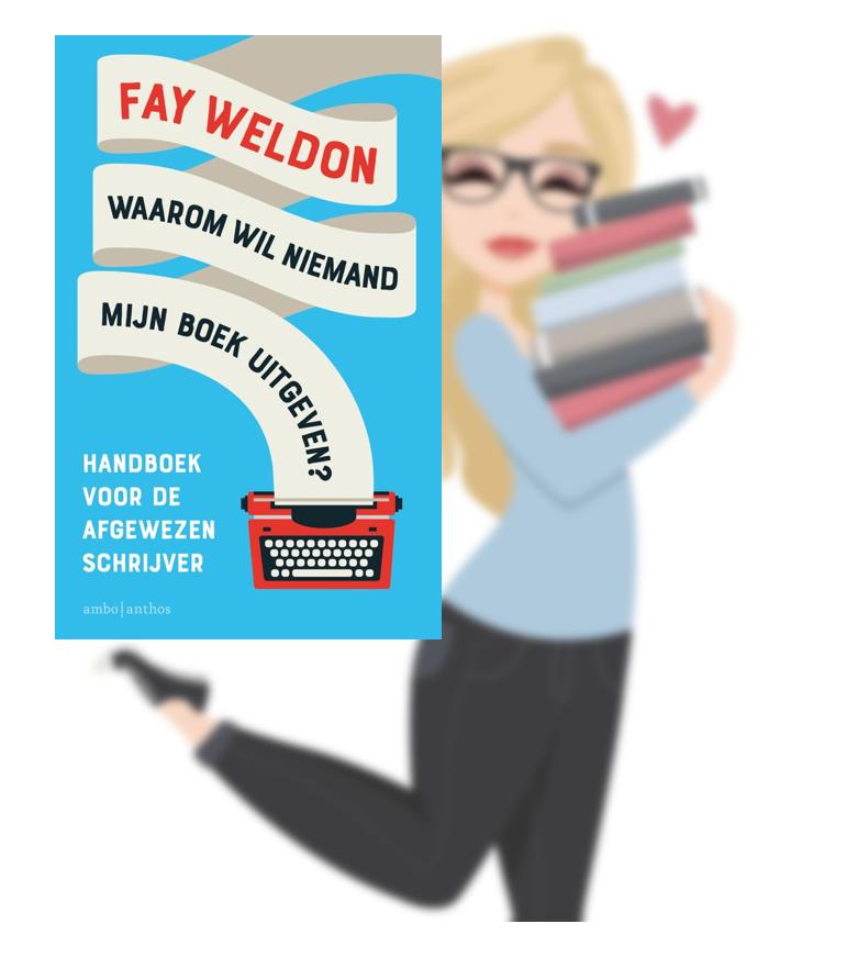 Waarom wil niemand mijn boek uitgeven? – Fay Weldon(Valérie)