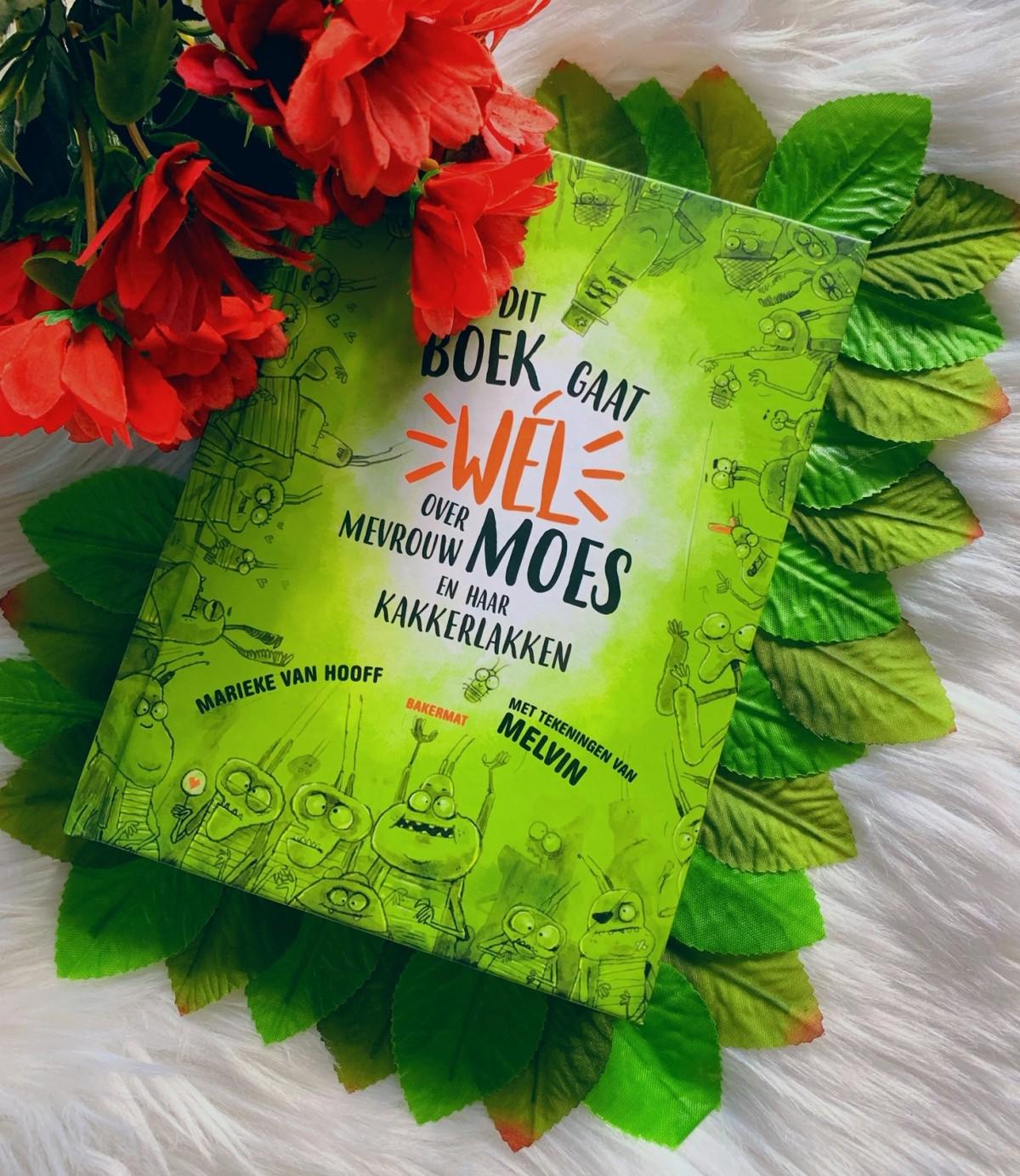 Dit boek gaat wel over mevrouw Moes en haar kakkerlakken – Marieke vanHooff